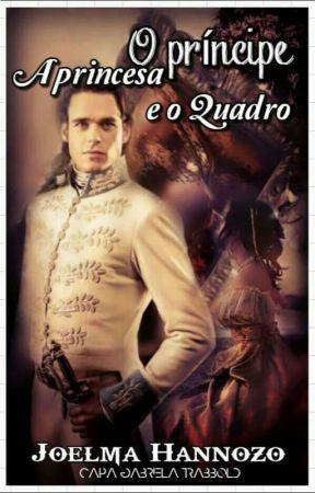 O Princepe a Plebéia e o quadro.  by joelmahannozo