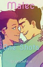 Malec, One Shots (#PNovel) by ElGatoDeAlicia