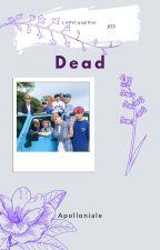 Dead [BTS] by Army_Yoonmin_FR