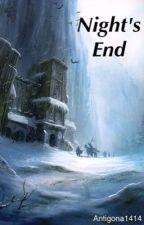 Night's End (Game Of Thrones) by antigona1414