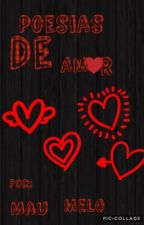 Poesias de Amor by MauMelo100