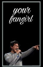 your fangirl | m.f. pt.2 by DestinyNestor