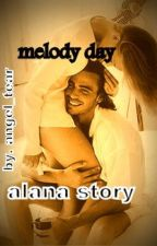 melody day : lana story by angel_tear