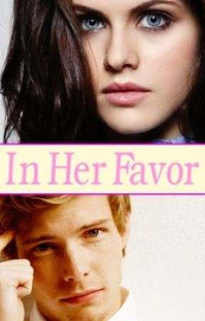 In Her Favor by RainDancer133