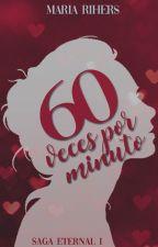 60 veces por minuto by MariaRihers