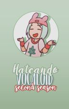 Hateando a; Vocaloid. by Meizzus