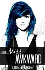 Little Miss Awkward by Ammxeee