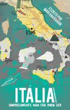 Itália,simplesmente não era para ser by MariBarion