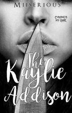 The Kaylie Addison by Miiserious