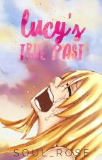 Lucy's True Past  by Soul_Rose