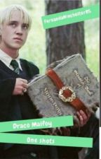 Draco Malfoy One Shots by FernandaLynchMB