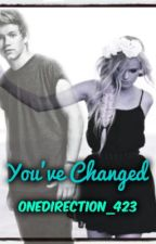 You've Changed by onedirection_423