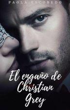 El engaño de Christian Grey. by Skygrey34