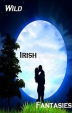 Wild Irish Fantasies (Book 3 of the Men with a Badge series) by Jezibelle04