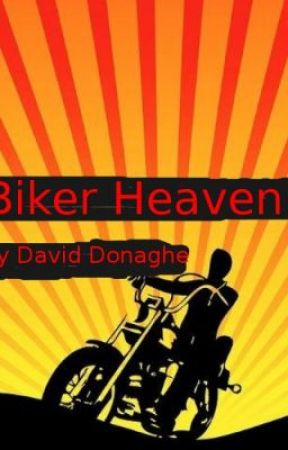 Biker Heaven by DavidDonaghe