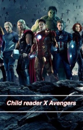 Child reader X Avengers  by ThatMarvelLoser