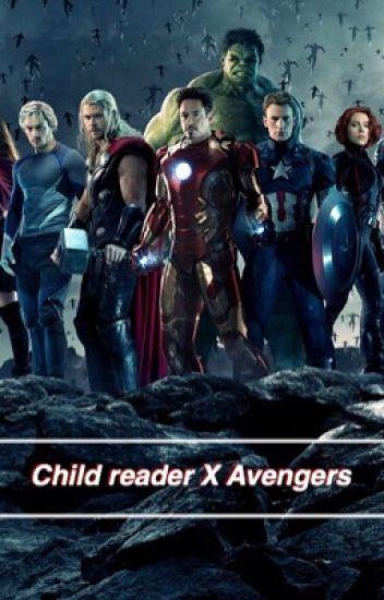 Child reader X Avengers **ON HOLD** -   - Wattpad