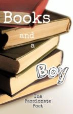 Books and a Boy by ThePassionatePoet