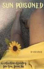 sun poisoned: a poetry collection by splashvivi
