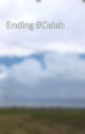 Ending #Celah by Akhyar0308