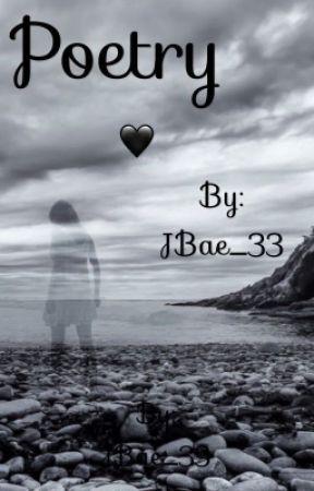 Poetry  by JBae_33