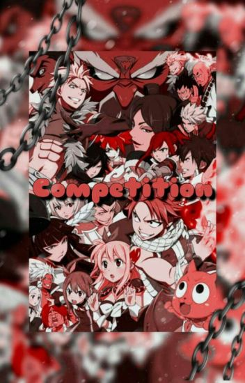 Competition (fairy tail various x reader )
