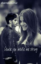 cause you make me strong by abarnasukumar