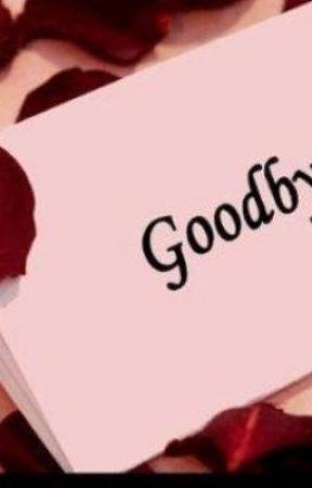 i love you,good bye... </3 by shanaxiiropayb