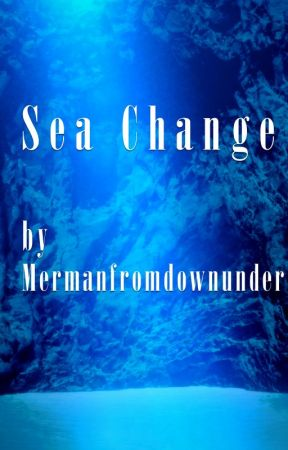 Sea Change by mermanfromdownunder