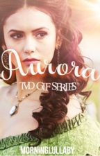 AURORA | TVD GIF SERIES by morninglullaby
