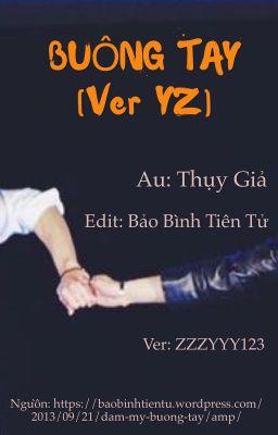BUÔNG TAY (ver)