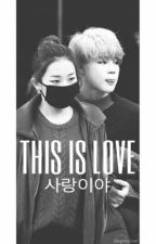 THIS IS LOVE (사랑이야) by myrevable-l