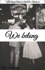 We belong ( Harry styles) by 3washy1D