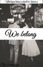We belong ( Harry styles) by 3washy1D