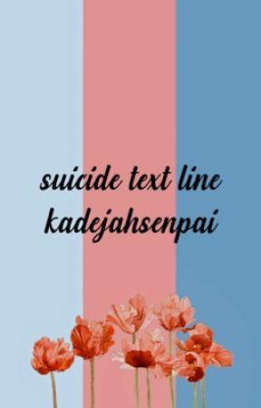 suicide text line•amy nelson  by KadejahSenpai