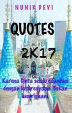 Quotes 2k17 #1 by NunikDevi