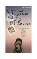 Together Forever by playerrabbit