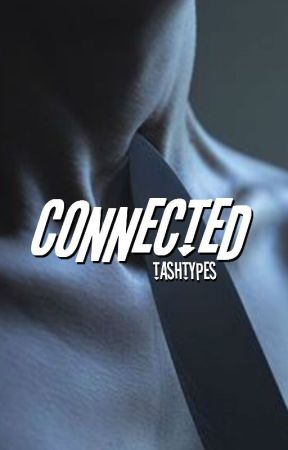 Connected by tashtypes