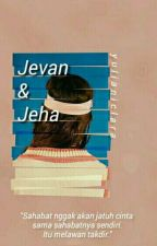 Jevan & Jeha [New Version] by yulianiclara