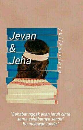 Jevan & Jeha [REVISI] by yulianiclara