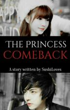 The Princess Comeback (Vidales Series #6) by SushiLoves
