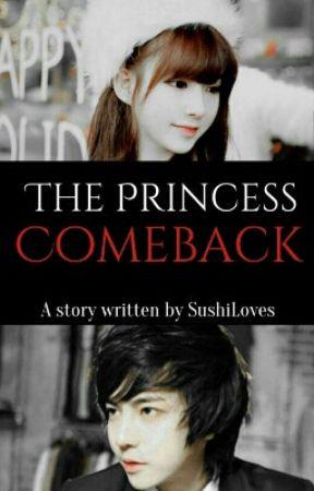 The Princess Comeback (Vidales Series #6) by SushiLoves