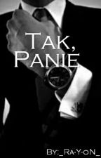 Tak, Panie by _Ra-Y-oN_