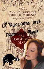 Of Raccoons and Pranking Wars - Marauders by MerelRose