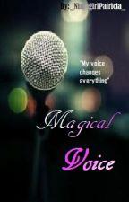 Magical Voice by NinjagirlPatricia