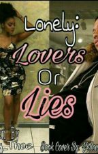 Lonely2:Lovers or lies by Candy_Thoe