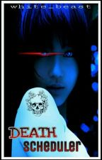 Death Scheduler by White_Beast