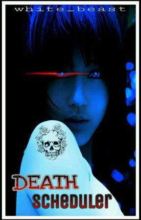 Death Scheduler by White_Beast