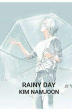 Rainy Day/ Namjoon✔ by ikigai97