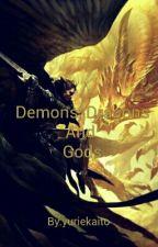 demons, dragons and gods by yuriekaito